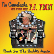 No Comebacks & P.J. Proby - Back In The Saddle Again (CD)