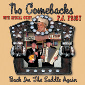 No Comebacks & P.J. Proby - Back In The Saddle Again