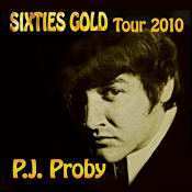 P.J. Proby - Sixties Gold Tour 2010